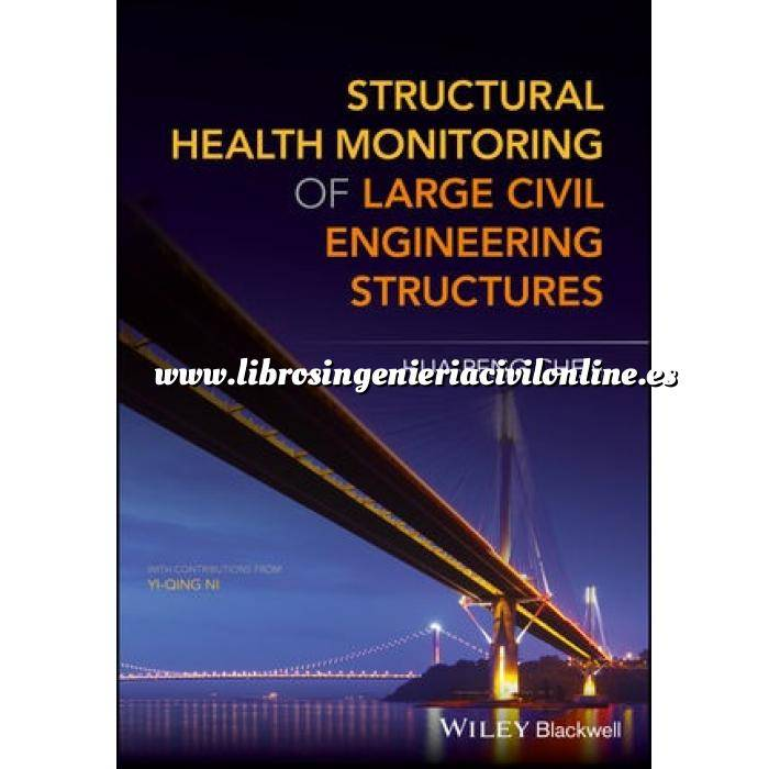Imagen Puentes y pasarelas Structural Health Monitoring of Large Civil Engineering Structures