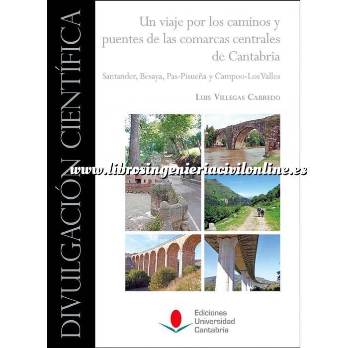 Imagen Puentes y pasarelas Un viaje por los caminos y puentes de las comarcas centrales de Cantabria