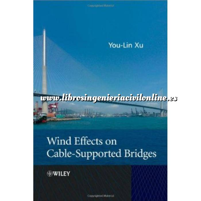 Imagen Puentes y pasarelas Wind Effects on Cable-Supported Bridges