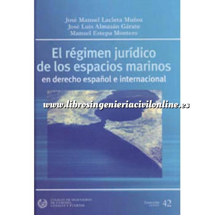 Imagen Puertos y costas El régimen jurídico de los espacios marinos en derecho español e internacional