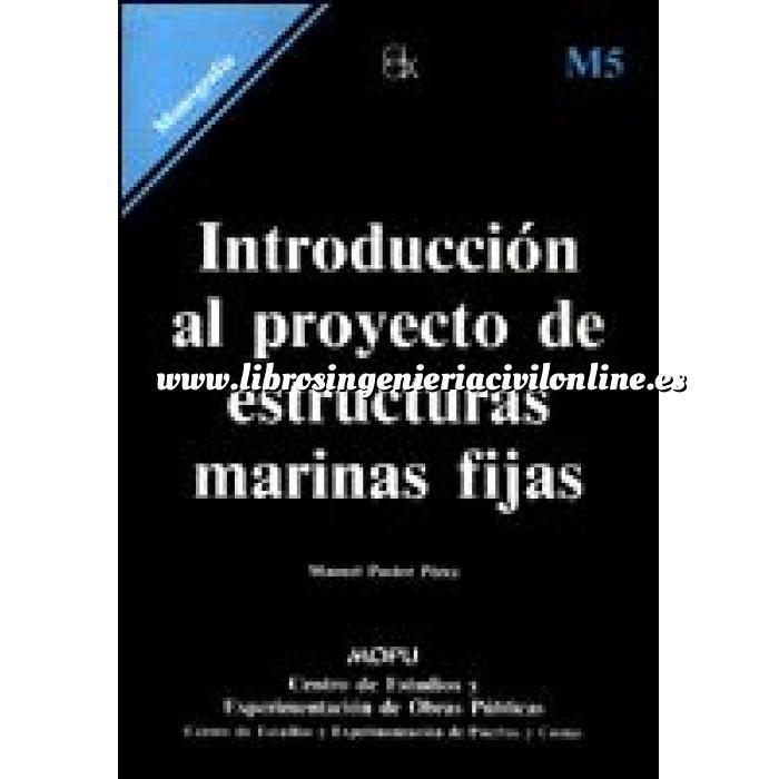 Imagen Puertos y costas Introducción al proyecto de estructuras marinas fijas
