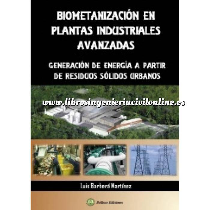 Imagen Residuos  Biometanización en plantas industriales avanzadas.generación de energía a partir de residuos sólidos urbanos