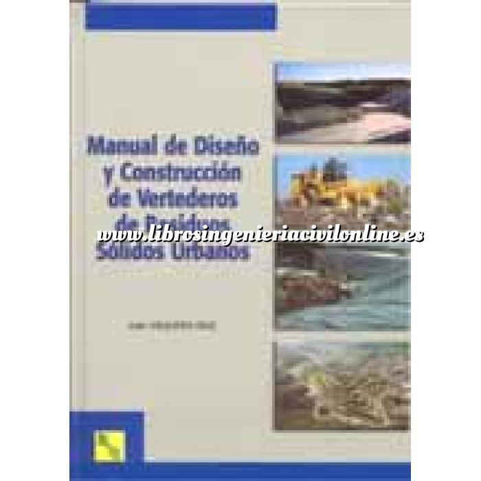 Imagen Residuos  Manual de diseño y construcción de vertederos de residuos solidos urbanos