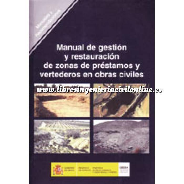 Imagen Residuos  Manual de gestión y restauración de zonas de préstamos y vertederos en obras civiles