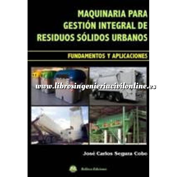 Imagen Residuos  Maquinaria para gestión integral de residuos solidos urbanos