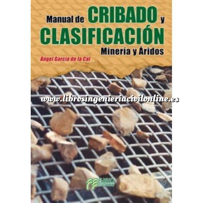 Imagen Rocas y minerales Manual de cribado y clasificación. Minería y áridos