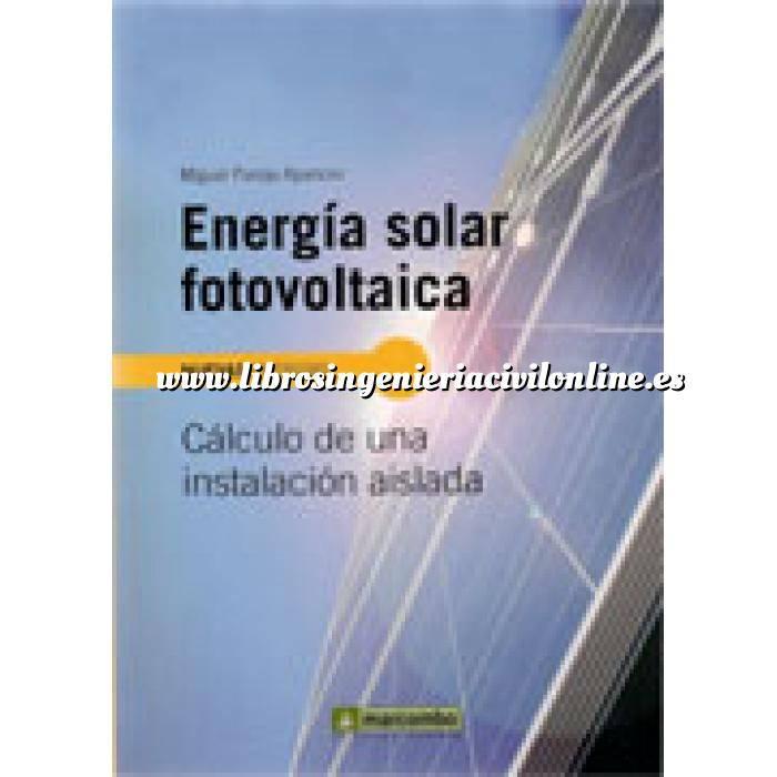 Imagen Solar fotovoltaica Energía solar fotovoltaica:Cálculo de una instalación aislada