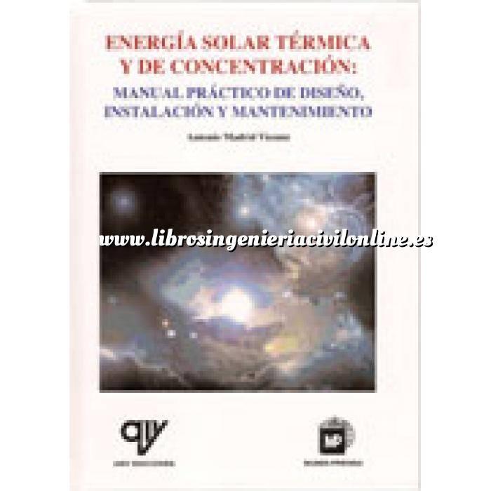 Imagen Solar térmica Energía solar témica y de concentración manual practico de diseño de instalacióny mantenimiento