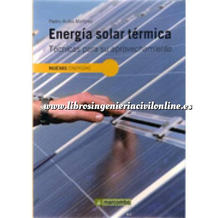 Imagen Solar térmica Energía solar térmica. Tecnicas para su aprovechamiento