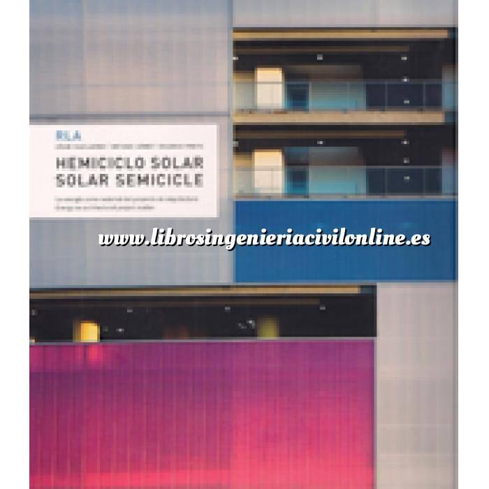 Imagen Solar térmica Ruiz Larrea RLA. Hemiciclo solar. La energía como material del proyecto de arquitectura