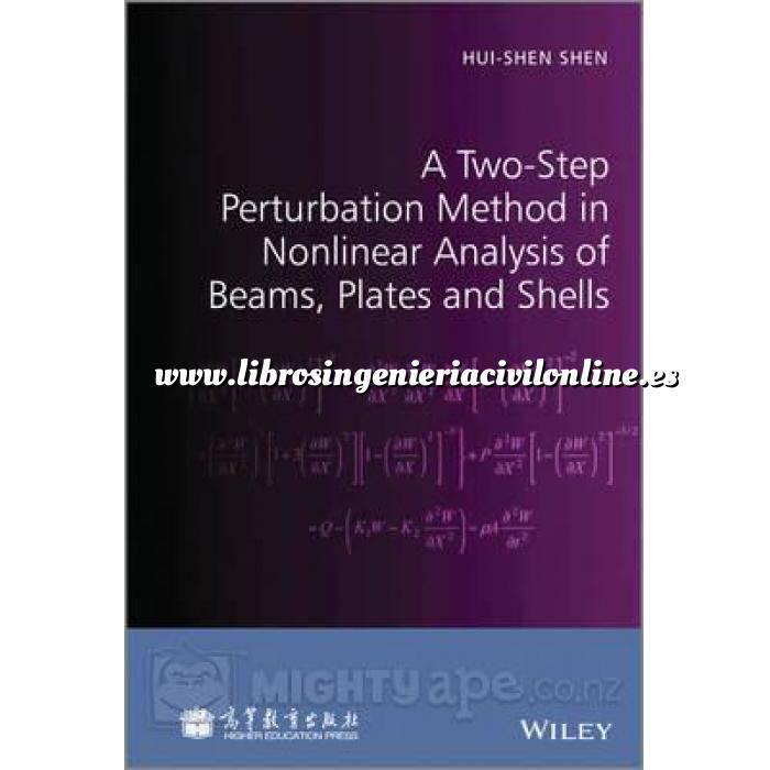 Imagen Teoría de estructuras A Two-Step Perturbation Method in Nonlinear Analysis of Beams, Plates and Shells