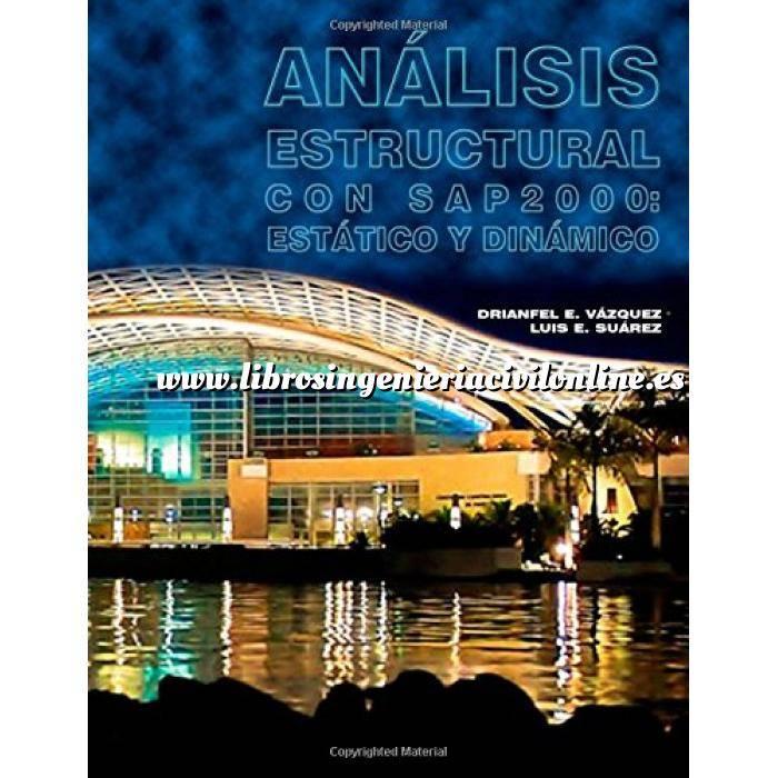 Imagen Teoría de estructuras Analisis Estructural con SAP2000: Estatico y Dinamico
