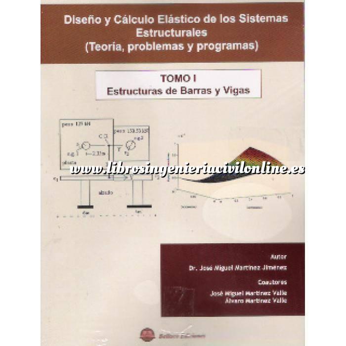 Imagen Teoría de estructuras Diseño y cálculo  elastico de los sistemas estructurales ( teoria,problemas y programas) Tomo 01 Estructuras de barras y vigas