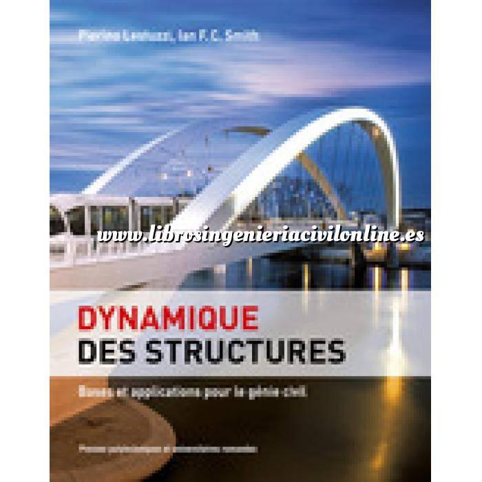 Imagen Teoría de estructuras Dynamique des structures.Bases et applications pour le génie civil