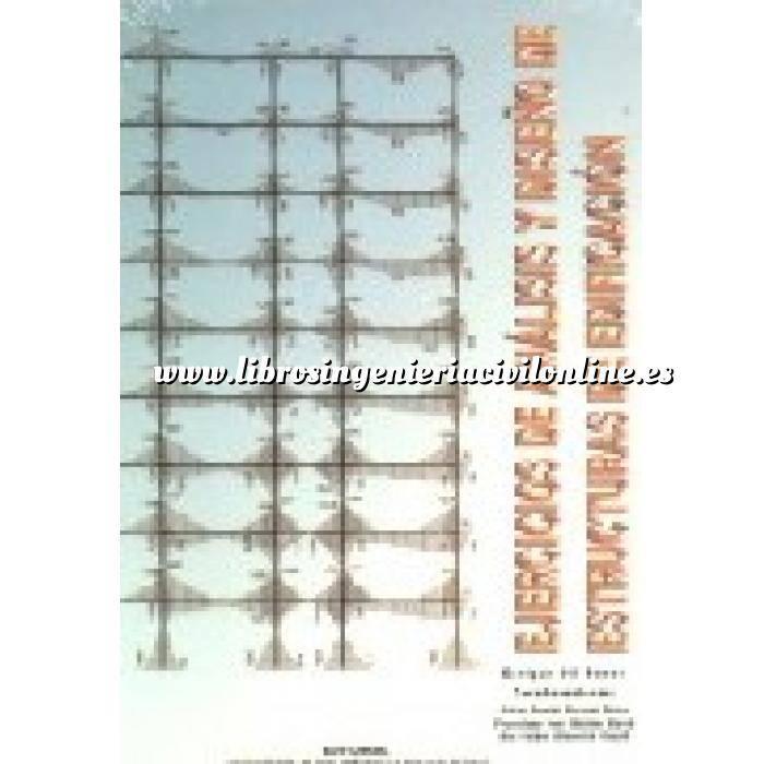 Imagen Teoría de estructuras Ejercicios de análisis y diseño de estructuras de edificación