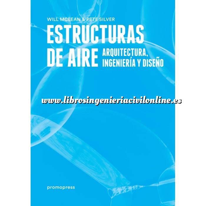 Imagen Teoría de estructuras Estructuras de Aire.Arquitectura, ingeniería y diseño