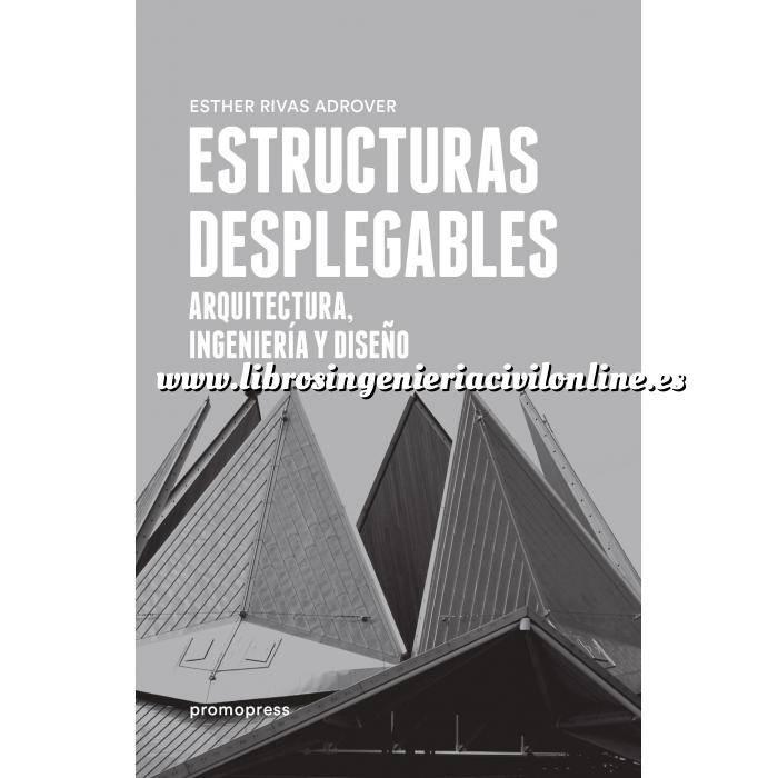 Imagen Teoría de estructuras Estructuras desplegables. Arquitectura,Ingeniería y diseño
