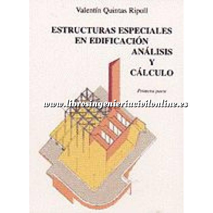 Imagen Teoría de estructuras Estructuras especiales en edificación.análisis y cálculo, Tomo I