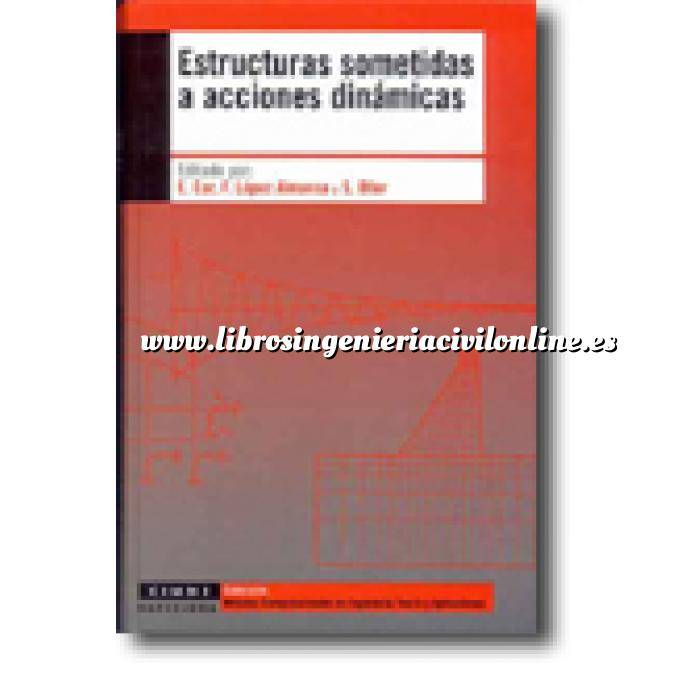 Imagen Teoría de estructuras Estructuras sometidas a acciones dinámicas