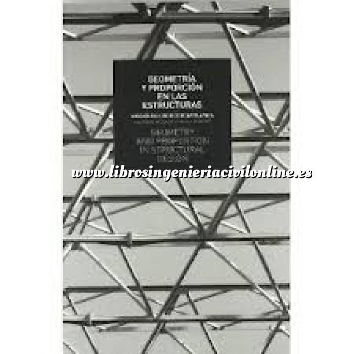 Imagen Teoría de estructuras Geometria y proporcion en las estructuras : ensayos en honor de Ricardo Aroca