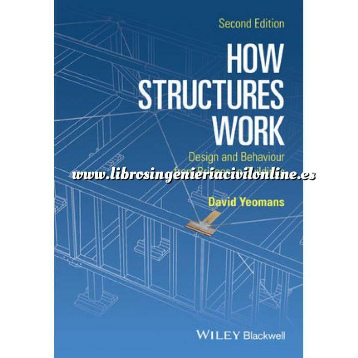 Imagen Teoría de estructuras How Structures Work: Design and Behaviour from Bridges to Buildings