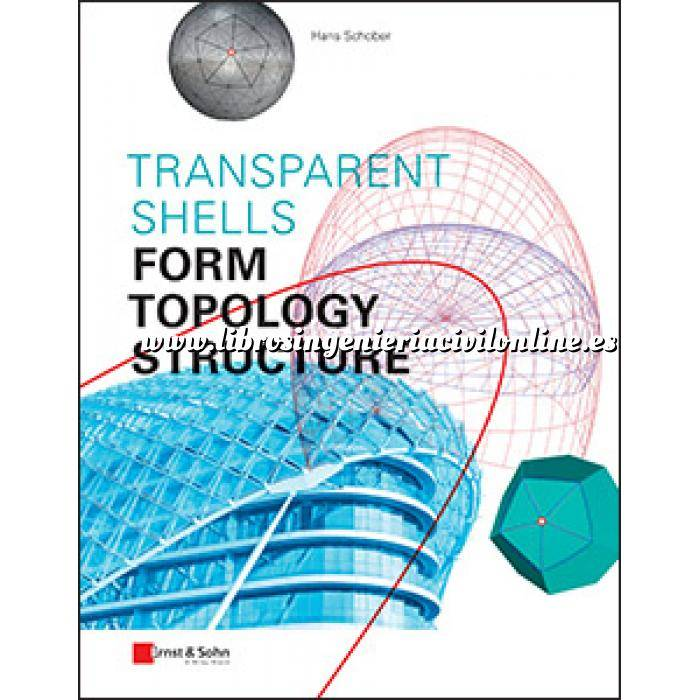 Imagen Teoría de estructuras Transparent Shells.Form, Topology, Structure