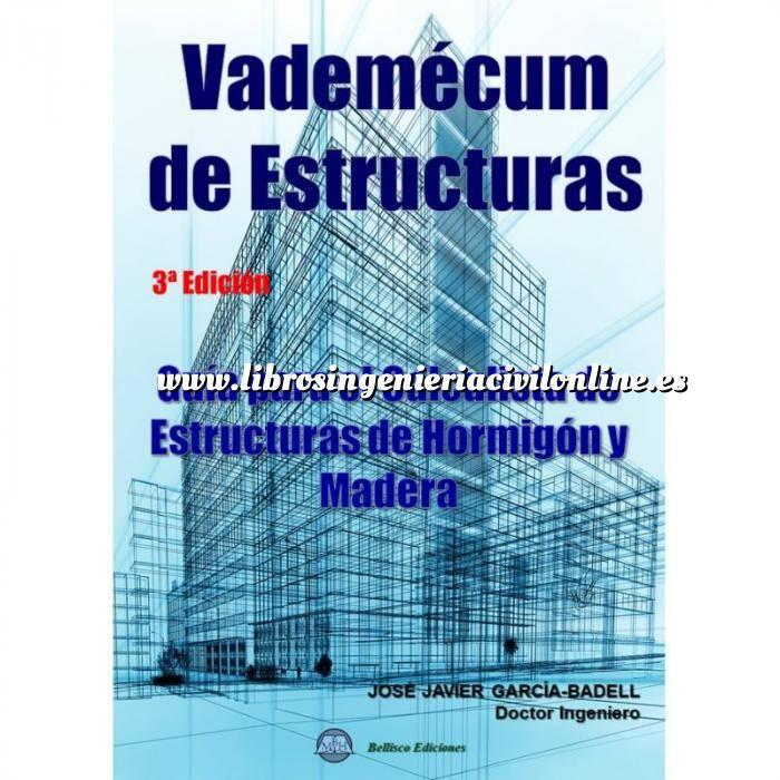 Imagen Teoría de estructuras Vademecum de estructuras. Guía para el calculista de Estructuras de Hormigón y Madera