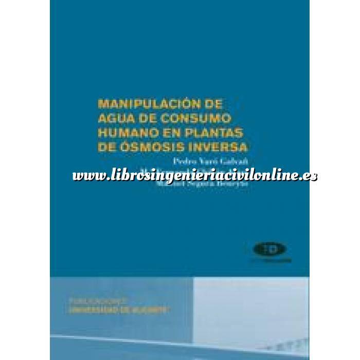 Imagen Tratamiento y depuración de aguas Manipulación de agua de consumo humano el plantas de ósmosis inversa