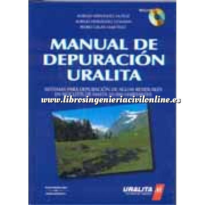Imagen Tratamiento y depuración de aguas Manual de depuración uralita.Sistemas para depuración de aguas residuales en núcleos de hasta 20.000 habitantes