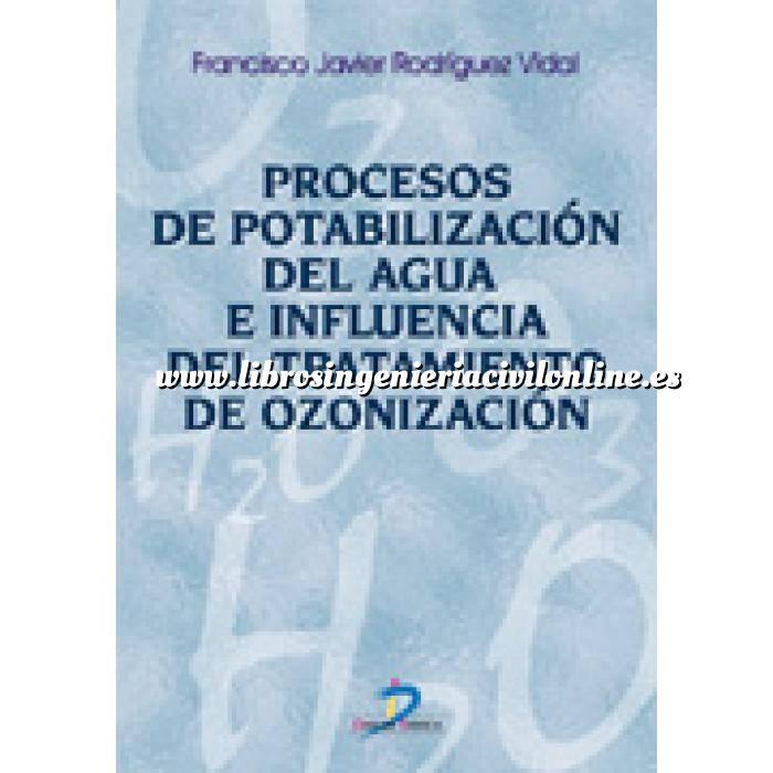 Imagen Tratamiento y depuración de aguas Procesos de potabilización del agua e influencia del tratamiento de ozonización