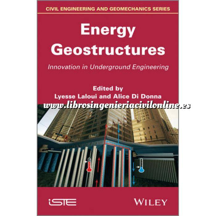 Imagen Túneles y obras subterráneas Energy Geostructures: Innovation in Underground Engineering