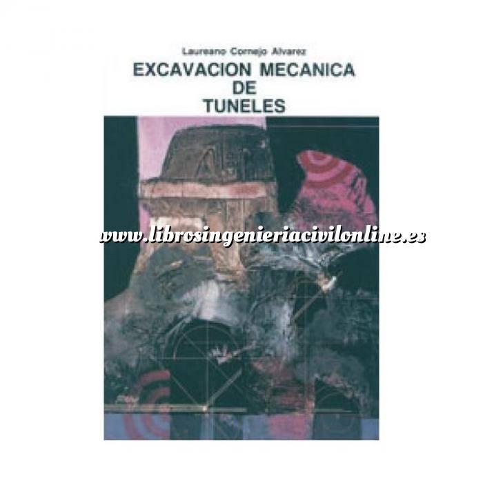 Imagen Túneles y obras subterráneas Excavación mecanica de tuneles