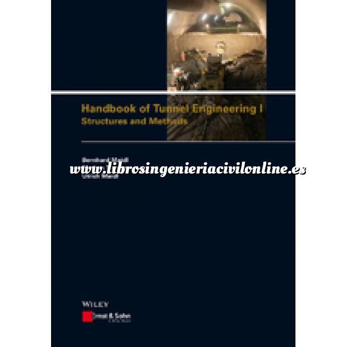 Imagen Túneles y obras subterráneas Handbook of Tunnel Engineering I: Structures and Methods . Formato PDF