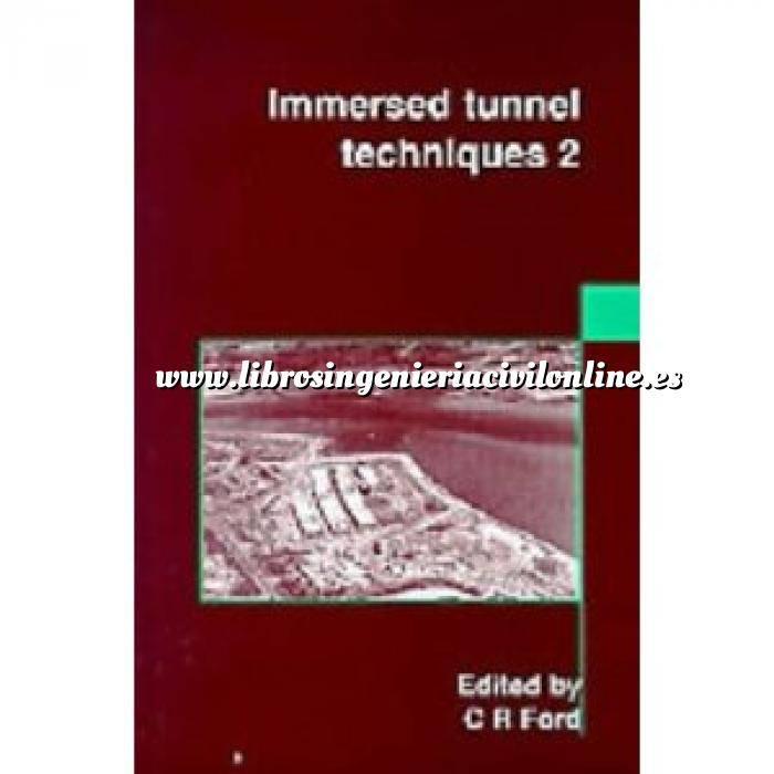 Imagen Túneles y obras subterráneas Immersed Tunnel Techniques 2