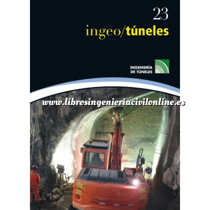 Imagen Túneles y obras subterráneas Ingeotúneles Vol. 23. Ingenieria de túneles