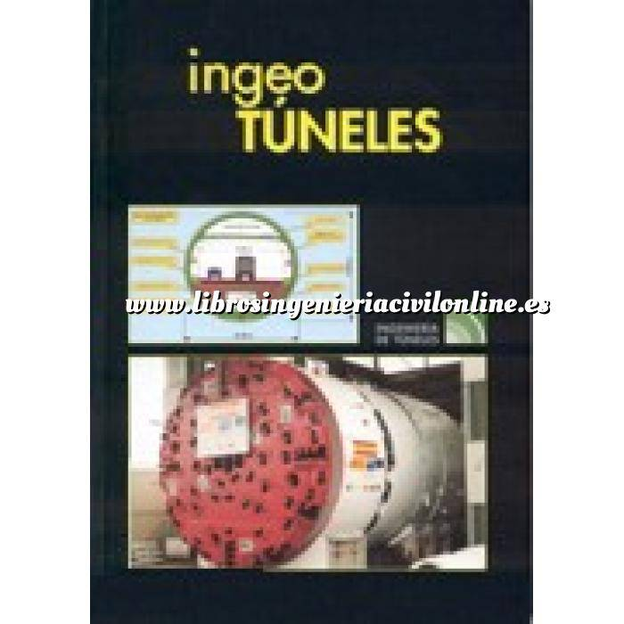 Imagen Túneles y obras subterráneas Ingeotúneles  Vol. 07. Ingenieria de túneles