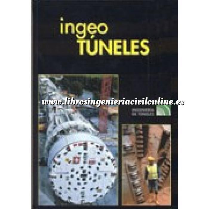 Imagen Túneles y obras subterráneas Ingeotúneles  Vol. 08. Ingenieria de túneles