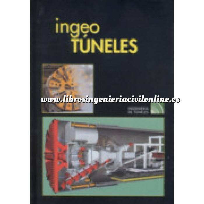Imagen Túneles y obras subterráneas Ingeotúneles  Vol. 09. Ingenieria de túneles