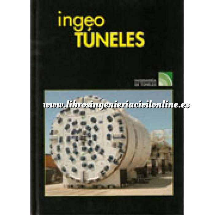 Imagen Túneles y obras subterráneas Ingeotúneles  Vol. 12. Ingenieria de túneles