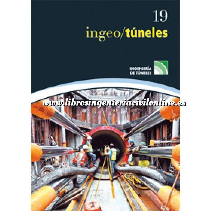 Imagen Túneles y obras subterráneas Ingeotúneles  Vol. 19. Ingenieria de túneles