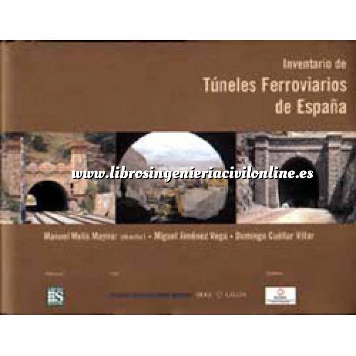 Imagen Túneles y obras subterráneas Inventario de túneles ferroviarios de España