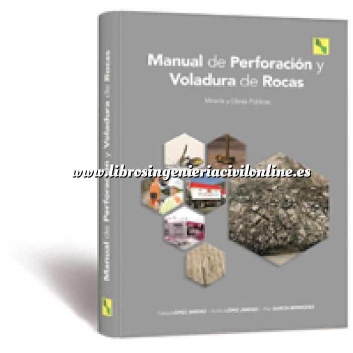 Imagen Túneles y obras subterráneas Manual de Perforación Explosivos y Voladuras .Mineria y Obras Publicas