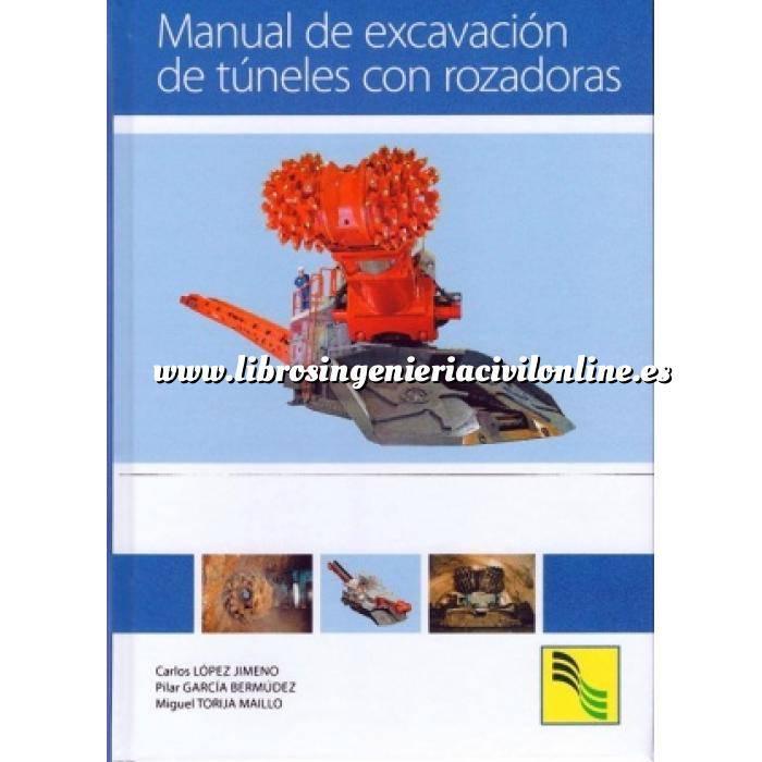 Imagen Túneles y obras subterráneas Manual de excavación de túneles por rozadoras