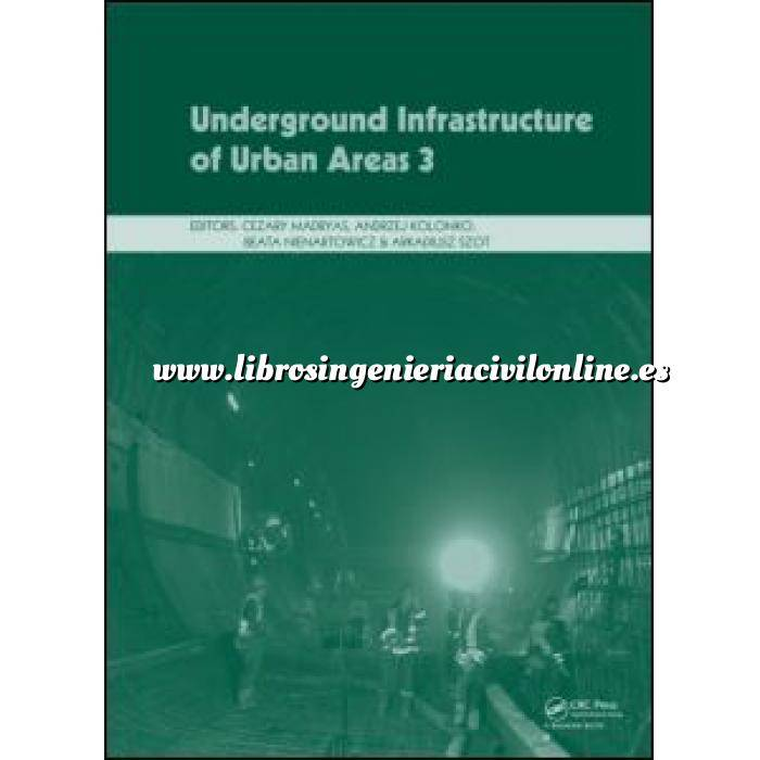 Imagen Túneles y obras subterráneas Underground Infrastructure of Urban Areas 3