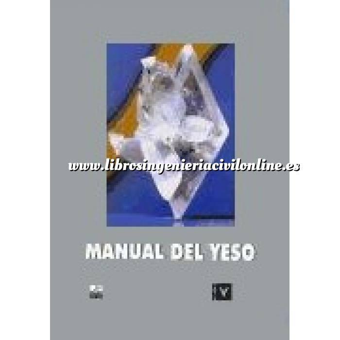 Imagen Yeso, cal, escayola Manual del yeso