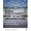 Estructuras de acero - Shell Structures for Architecture Form Finding and Optimization