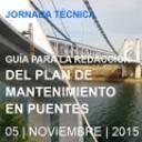 Puentes y pasarelas - Guía para la redacción del plan de mantenimiento en puentes