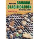 Rocas y minerales - Manual de cribado y clasificación. Minería y áridos