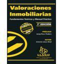 Valoraciones inmobiliarias - Valoraciones inmobiliarias. Fundamentos teóricos y manual práctico