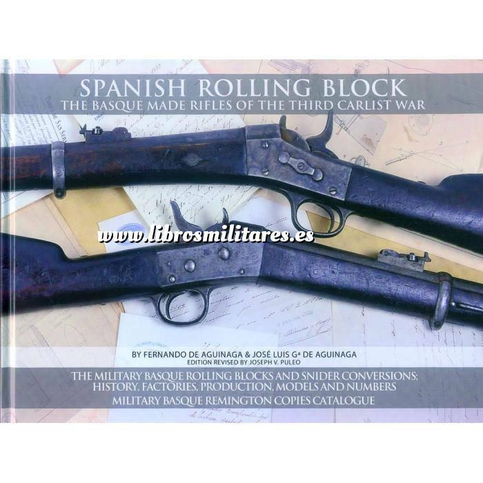 Imagen Armamento militar Spanish Rolling Block. The basque made rifles of the third Casrlist War